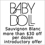 $30 OFF A DOZEN OF BABY DOLL SAUVIGNON BLANC