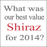 What's our best value shiraz from 2014?