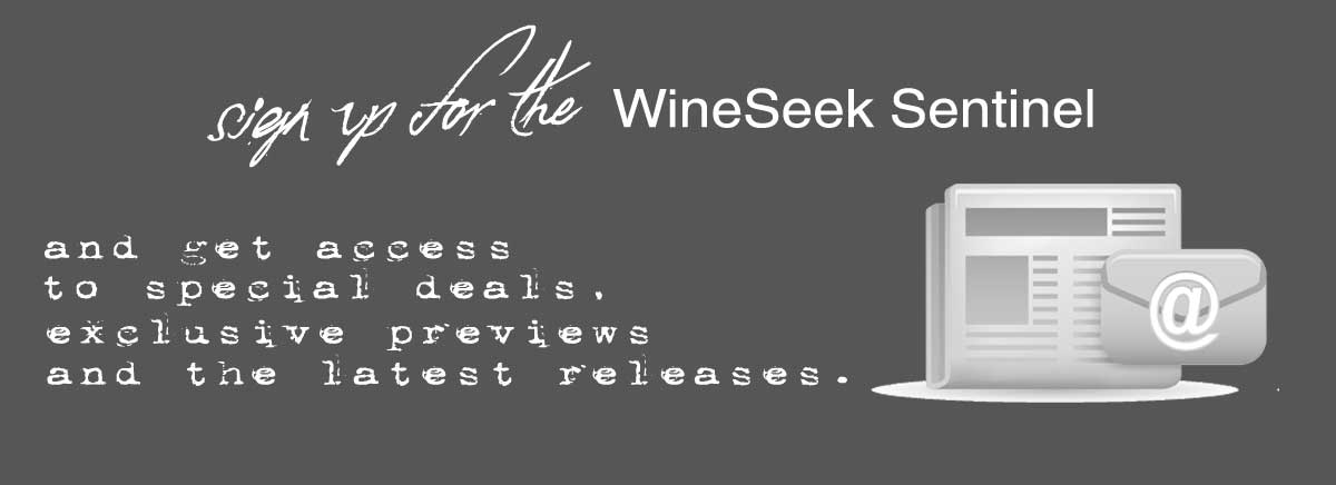 Sign up for the Wineseek Sentinel